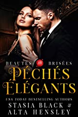 Péchés élégants : Dark romance de la société secrète (Beautés brisées t. 1) Format Kindle