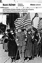 Los Estados Unidos desde el final de la Guerra Civil hasta la Primera Guerra Mundial / The Golden Door The United States From 1865 to 1918 (Historia Universal / Universal History) (Spanish Edition)
