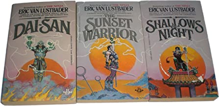 3 Book Set by Eric Van Lustbader: The Sunset Warrior: Dai-San; Shallows of Night; The Sunset Warrior