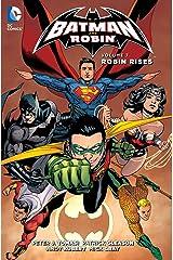 Batman and Robin (2011-2015) Vol. 7: Robin Rises Kindle Edition