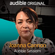 Joanna Cannon: Audible Sessions: FREE Exclusive Interview