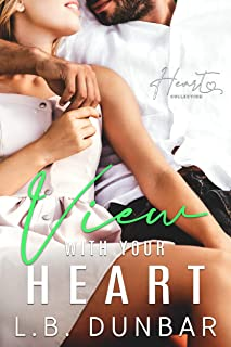 View With Your Heart: a small town romance (Heart Collection Book 5)