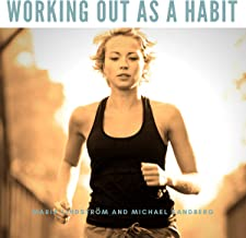 Working Out as a Habit