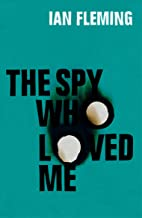 The Spy Who Loved Me: James Bond 007 (English Edition)