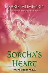 Sorcha's Heart (Sorcha's Children Book 1) Kindle Edition