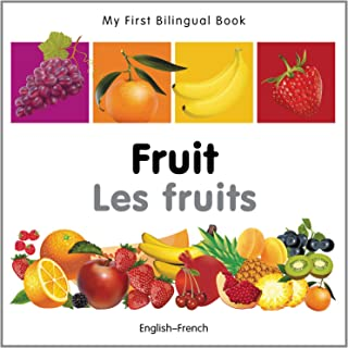 My First Bilingual Book–Fruit (English–French) (French and English Edition)