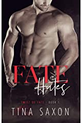 Fate Hates (Twist of Fate Book 1) Kindle Edition