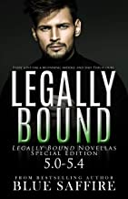 Legally Bound : Legally Bound Novellas Special Edition 5.0-5.4