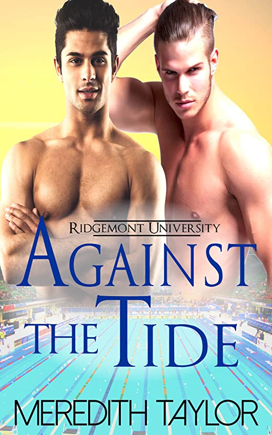 クルー上氷Against the Tide (Ridgemont University Book 2) (English Edition)