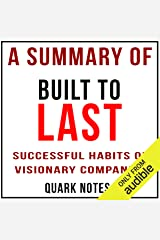 A Summary of Built to Last: Successful Habits of Visionary Companies by Jim Collins and Jerry I. Porras Audible Audiobook