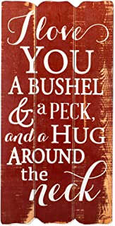 P. Graham Dunn I Love You a Bushel and a Peck Distressed Red Fence Post Design 12 x 6 Wall Art Sign Plaque