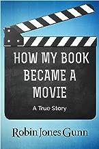 How My Book Became a Movie: A True Story