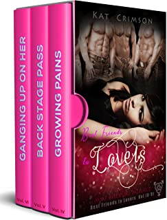 Best Friends to Lovers Volumes IV-VI: MMF Bisexual Ménage Romance Series