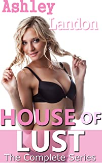 House of Lust: The Complete Series (Forbidden Fertile Family Taboo Bundle)