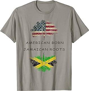 American born, Jamaican roots T-shirt