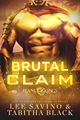 Brutal Claim (Planet of Kings Book 2) Kindle Edition