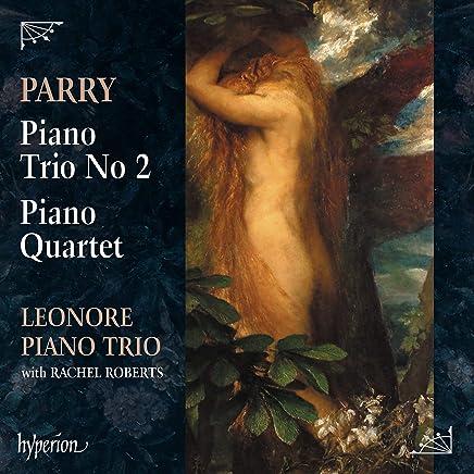 Leonore Piano Trio - Parry: Piano Trio No.2, Piano Quartet (2019) LEAK ALBUM