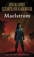 Maelstrom (The Twins Of Petaybee)