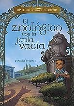 El zoológico con la jaula vacía (Misterios de excursión) (Spanish Edition)