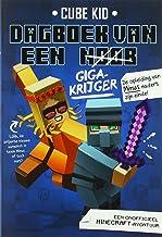 Dagboek van een noob - Gigakrijger (Dagboek van een noob (4)) (Dutch Edition)