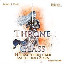 Herrscherin über Asche und Zorn: Throne of Glass 7