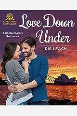 Love Down Under: 3 Contemporary Romances Kindle Edition