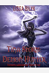 Tina Storm: Demon Hunter: Formerly published as 'Storm Force' Kindle Edition