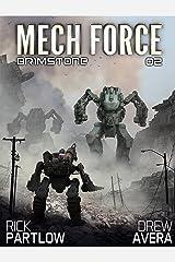 Brimstone: A Military Sci-Fi Mech Series (Mech Force Book 2) Kindle Edition