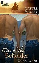 Eye of the Beholder (Cattle Valley)