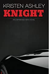 Knight (The Unfinished Heroes Series Book 1) Kindle Edition