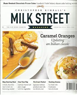 MILK STREET MAGAZINE, THE NEW HOME COOKING CHARTER ISSUE, FALL, 2016