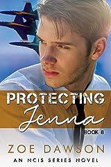 Protecting Jenna (NCIS Series Book 8) Kindle Edition