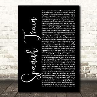 Spanish Train Black Script Song Lyric Quote Wall Art Gift Print