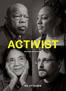 Activist: Portraits of Courage (Civil Rights Book, Social Justice Book, Inspirational Gift)