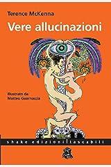 Vere Allucinazioni (Italian Edition) Kindle Edition