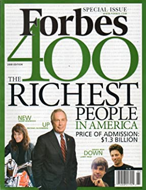 Forbes Special Magazine Issue October 6 2008 400 RICHEST PEOPLE IN AMERICA Michael Bloomberg Diane Hendricks Sergey Brian Larry Page Robert Kraft Peter Thiel