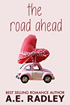 The Road Ahead: Heartwarming Lesbian Romance (Around the World Book 1)