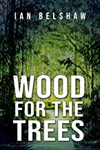 Wood For the Trees