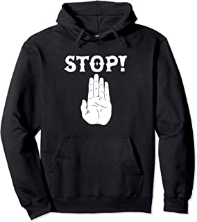 STOP! Funny Hand Sign Sarcastic Traffic Meme Quote Pullover Hoodie