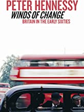 Winds of Change: Britain in the Early Sixties (English Edition)