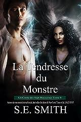 La Tendresse du Monstre: Un Conte des Sept Royaumes Tome 8 (Les Sept Royaumes) Format Kindle