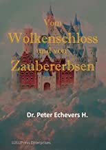 Vom Wolkenschloss und von Zaubererbsen: Gute-Nacht-Geschichten für kleine Leute (Neue Märchen 2) (German Edition)