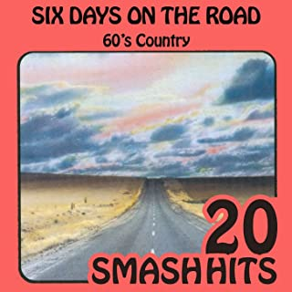 60's Country - Six Days On The Road