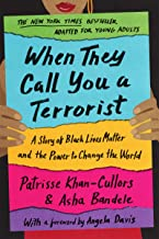 When They Call You a Terrorist: A Story of Black Lives Matter and the Power to Change the World (English Edition)