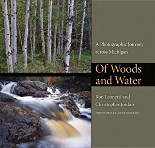 Of Woods and Water: A Photographic Journey Across Michigan