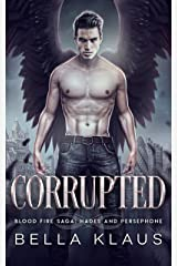 Corrupted: A Hades and Persephone Romance (English Edition) Format Kindle