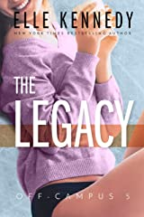 The Legacy (Off-Campus Book 5) Kindle Edition