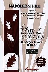 Les Lois du succès 4 : Leçons 13 à 17 Format Kindle