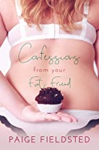 Confessions from Your Fat Friend