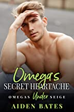 Omega's Secret Heartache: A Fort Greene Novel (Omega's Under Siege Book 4) (English Edition)